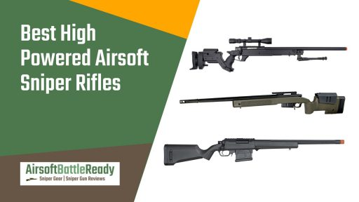 ​Best High Powered Airsoft Sniper Rifles - Airsoft Battle Ready