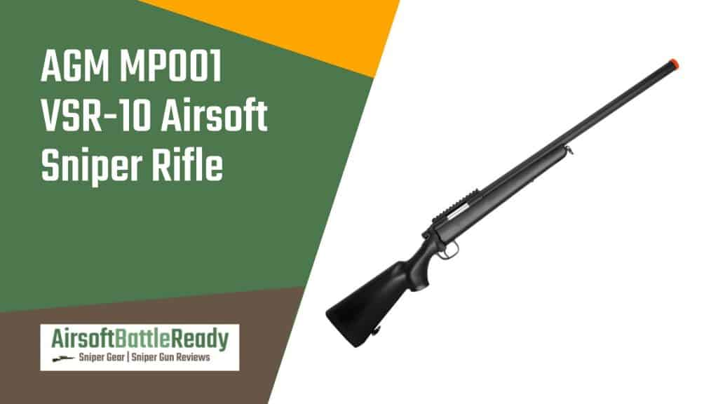 AGM MP001 VSR-10 Airsoft Sniper Rifle Review - Airsoft Battle Ready