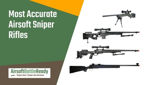 Most Accurate Airsoft Sniper Rifles - Airsoft Battle Ready