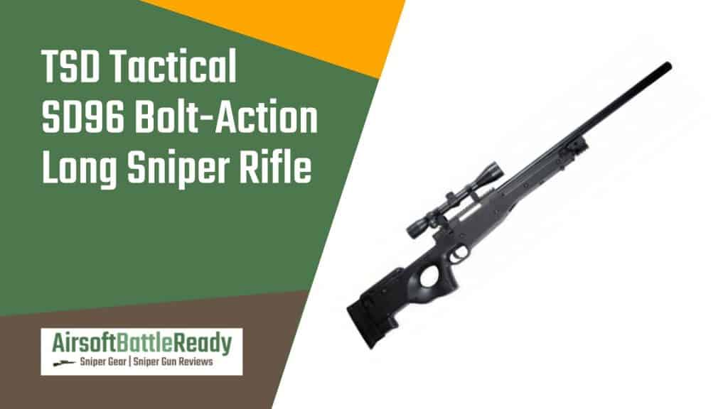 TSD Tactical SD96 Bolt-Action Long Sniper Rifle Review - Airsoft Battle Ready