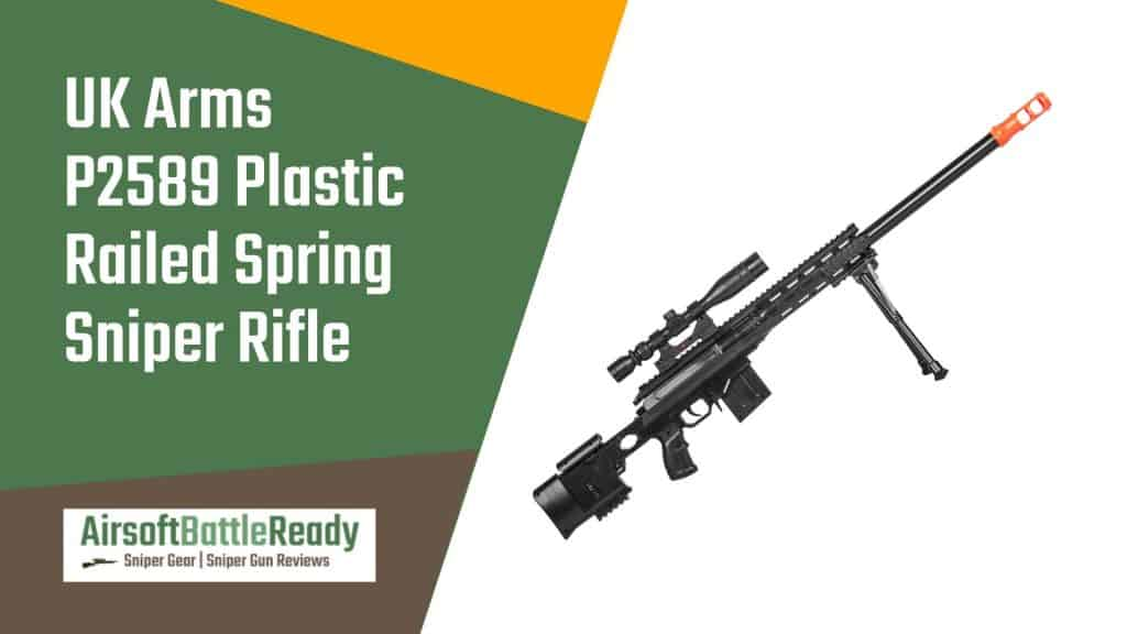 UK Arms P2589 Plastic Railed Spring Sniper Rifle Review - Airsoft Battle Ready